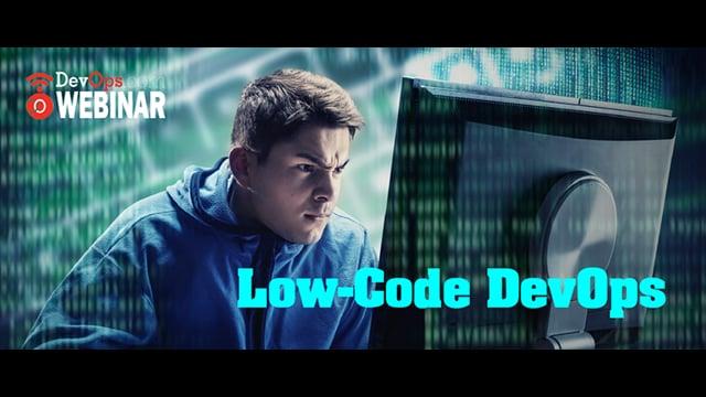 Low-Code DevOps