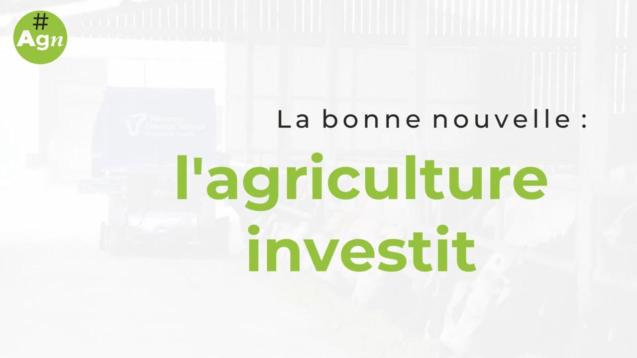 #AgriGoodNews : les investissements en agriculture à la hausse