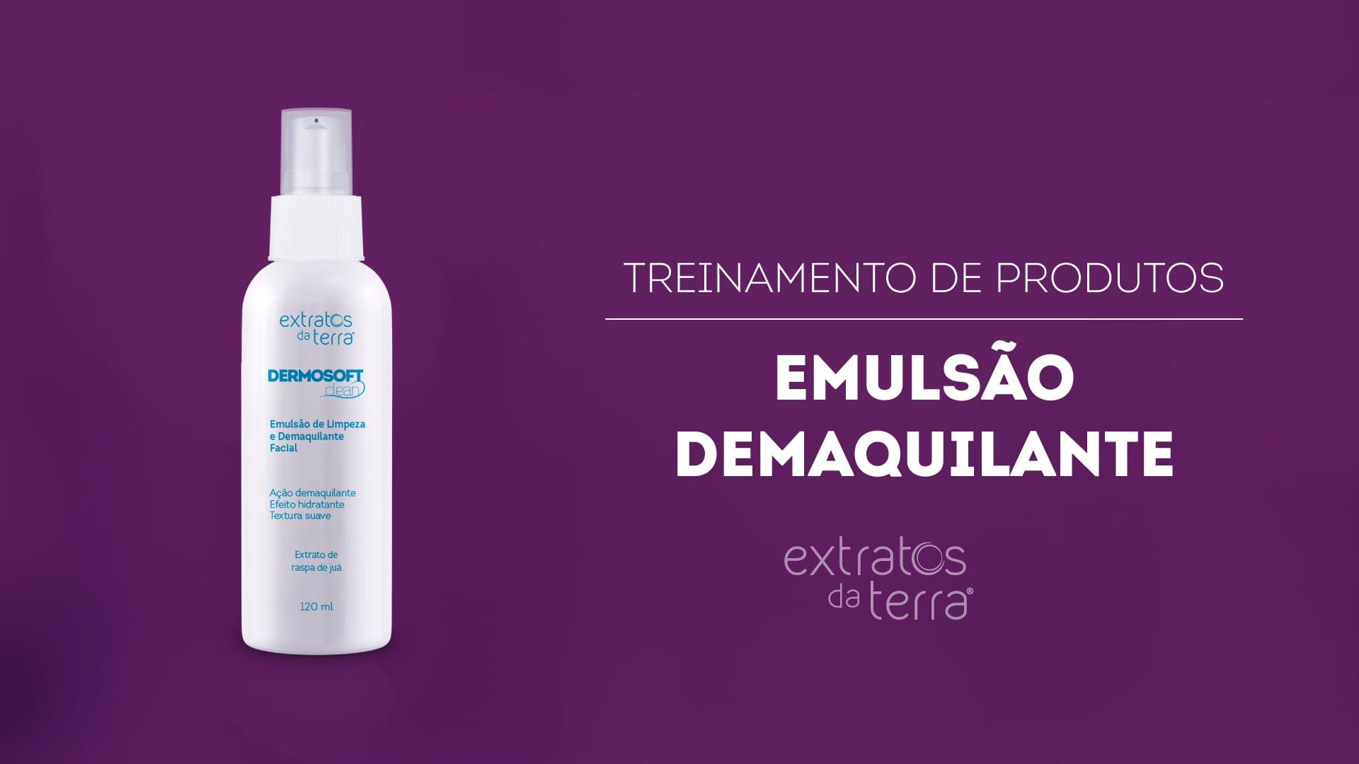 Conhecendo o Produto - Dermosoft Clean Emulsão de Limpeza e Demaquilante Facial