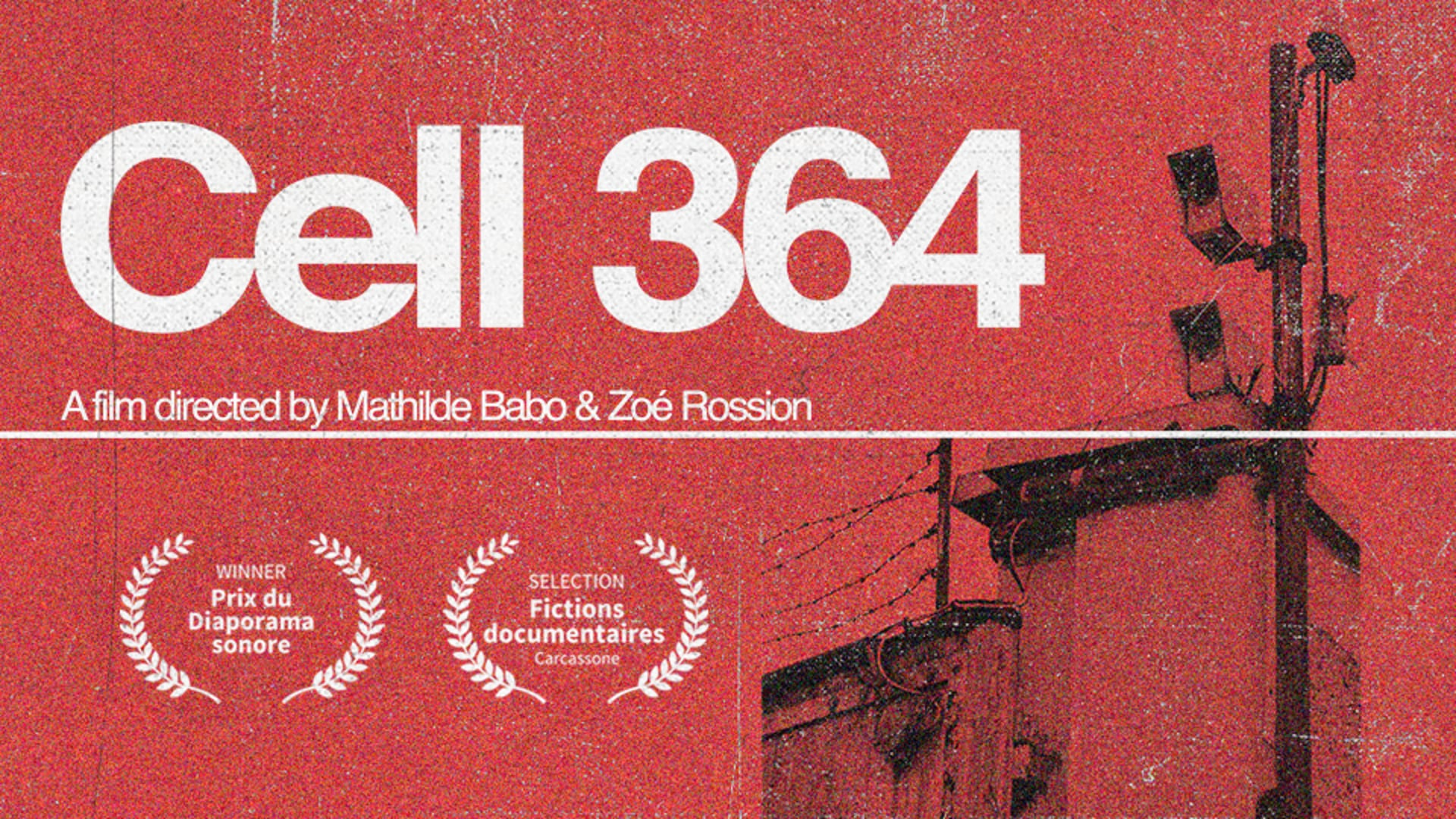 CELL 364 by Zoé Rossion & Mathilde Babo - Trailer