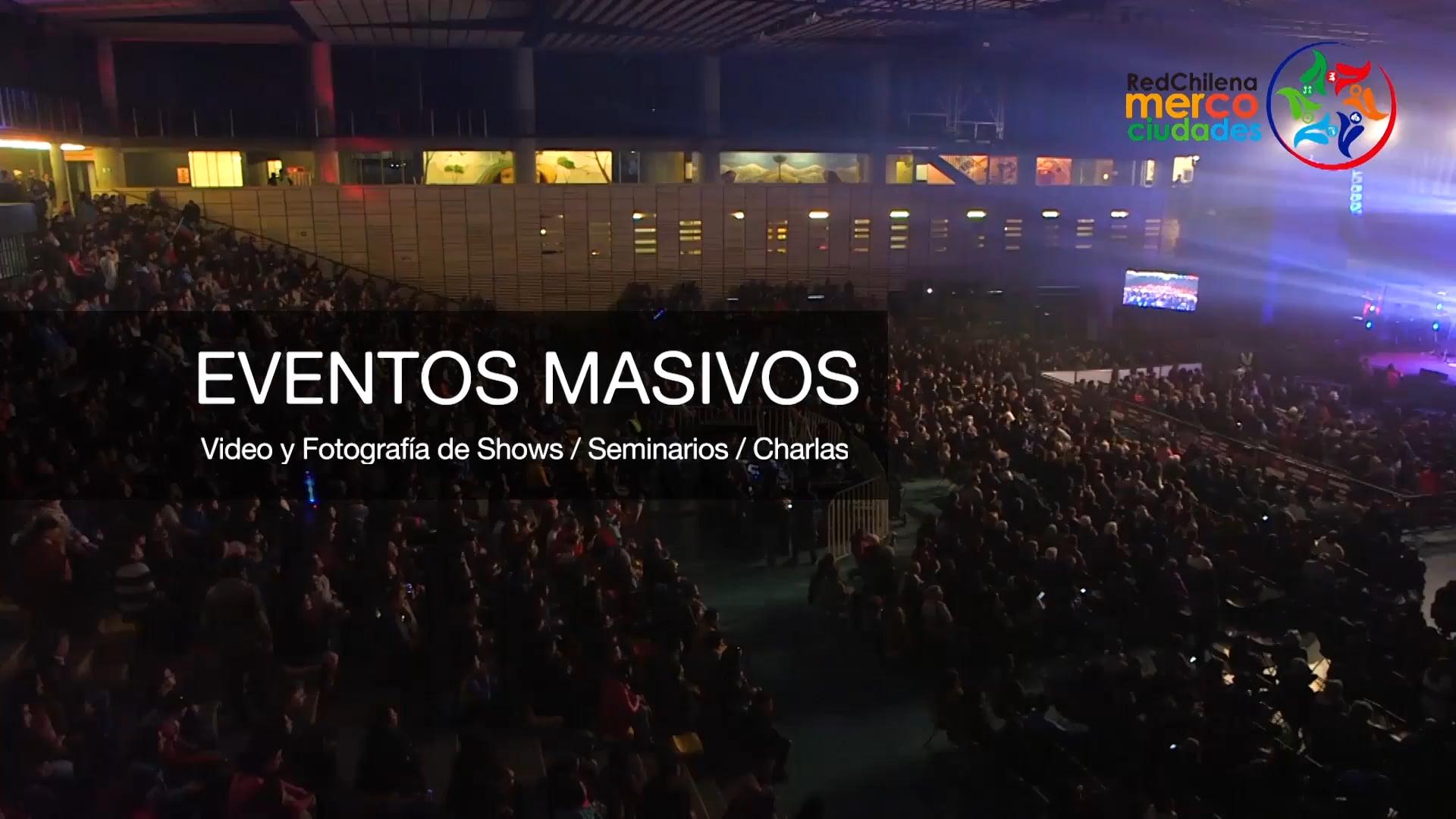 Eventos Masivos: Video y Fotografía de Festivales, Seminarios y Charlas