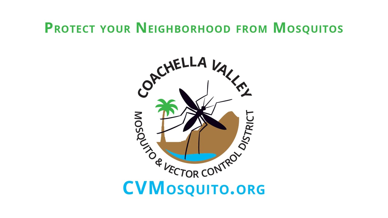 Protect your Neighborhood from Mosquitoes - The Coachella Valley Mosquito and Vector Control District