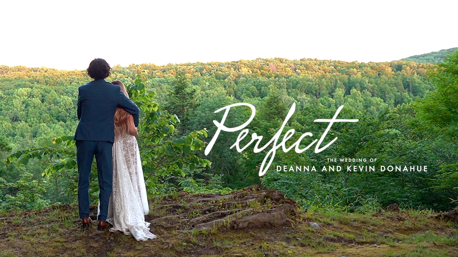 Perfect: The Wedding of Deanna and Kevin