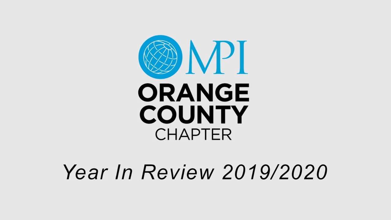 MPIOC Year in Review 2019 ~ 2020 Meeting Planners International Orange County