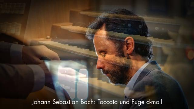 Johann Sebastian Bach: Toccata und Fuge d-moll