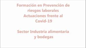 Micropildora express - Gestión de PRL en el Sector Industria Alimentaria y Bodegas y Actuaciones frente al COVID-19