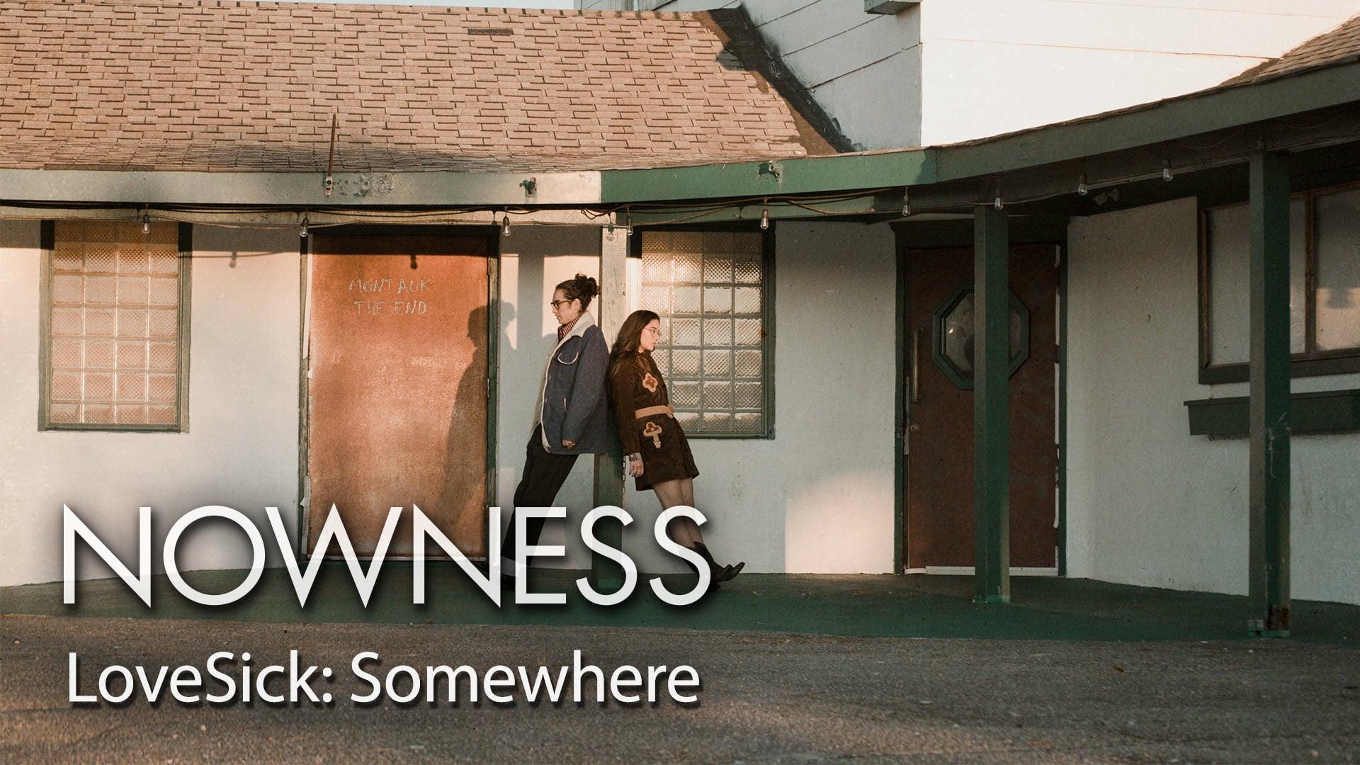 LoveSick: Somewhere