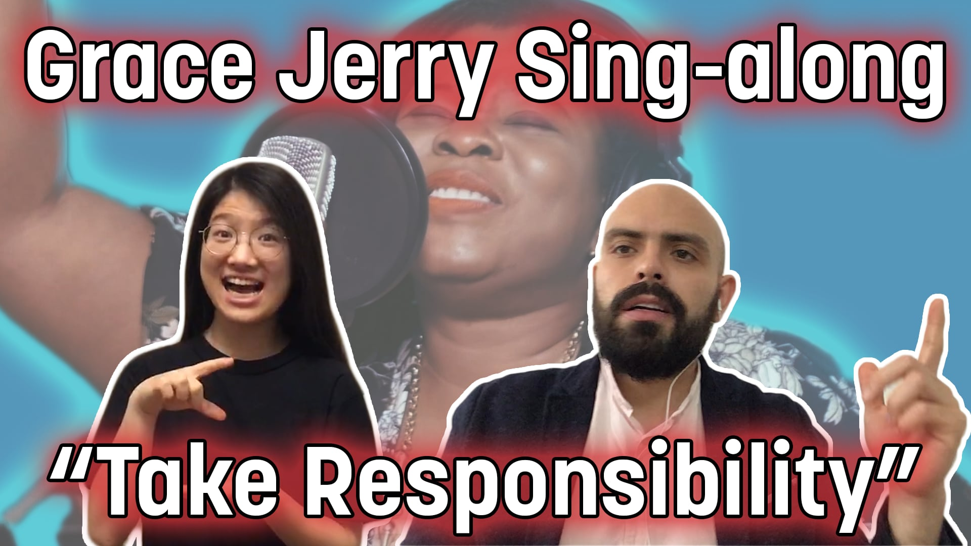 """Take Responsibility"" by Grace Jerry Sing Along"