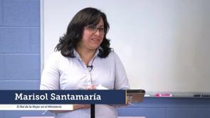 Marisol Santamaría - El Rol de la Mujer en el Ministerio | Enfoque Conferencia De Liderazgo De Mujeres | SBC De Virginia