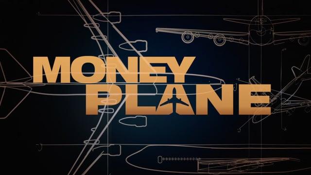 MONEY PLANE - Trailer