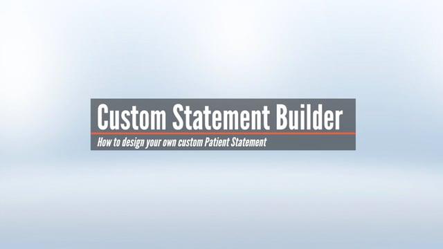 Custom Statement Builder – Designing a Statement