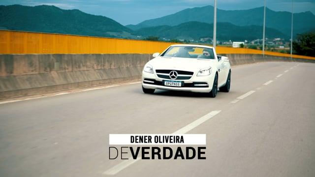 Dener Oliveira - De verdade