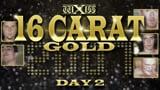 wXw 16 Carat Gold 2007 - Night 2
