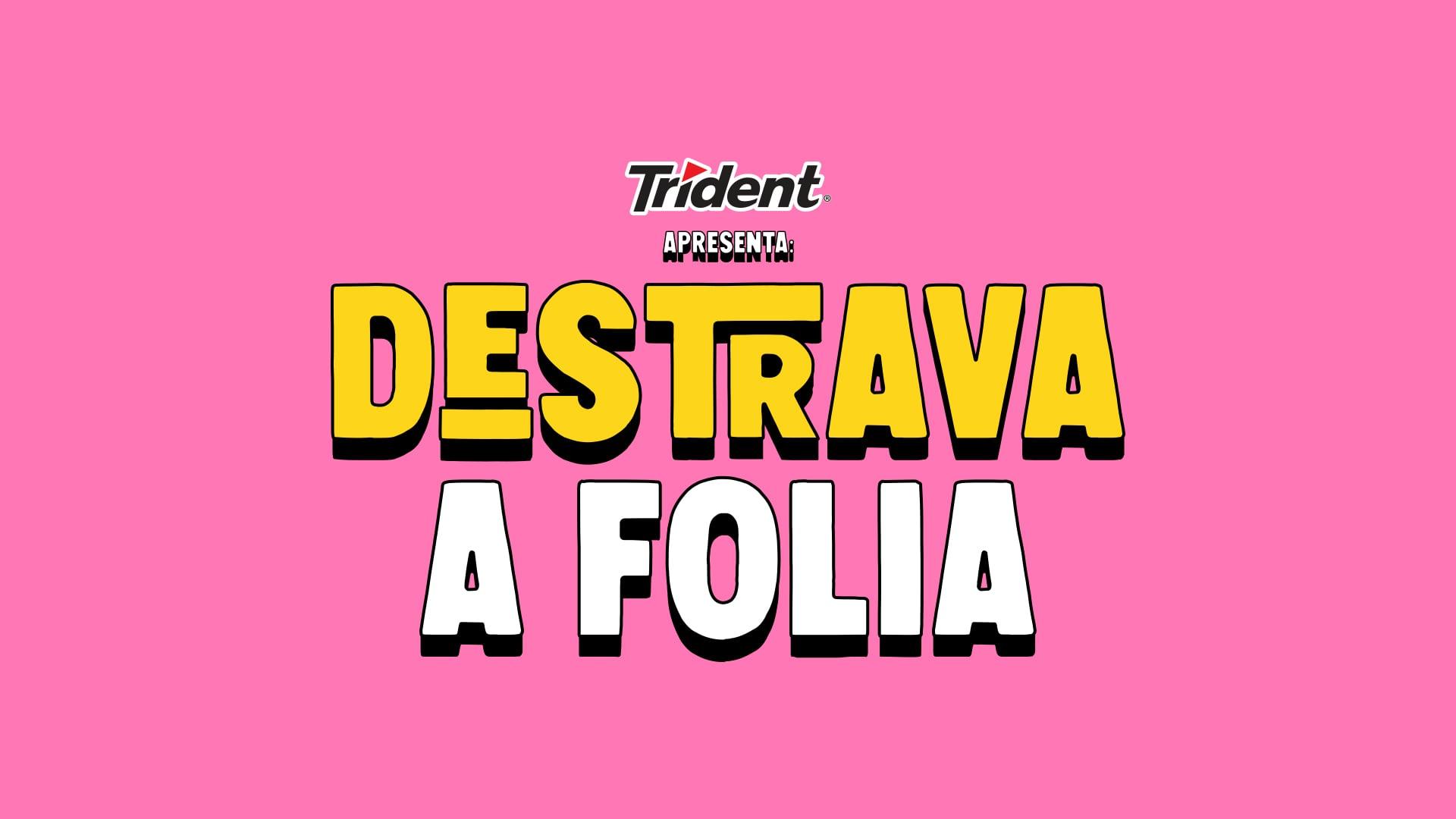 Trident | Case de Carnaval 2020