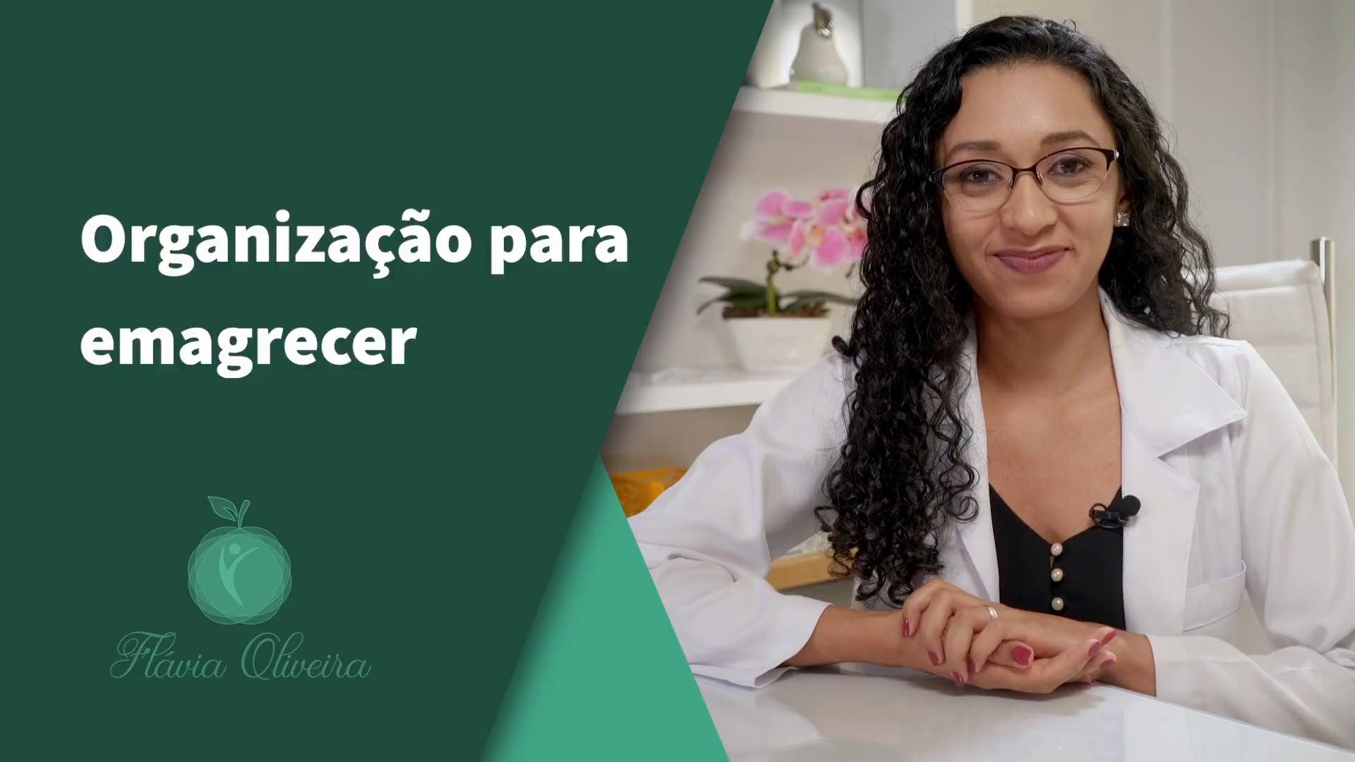 Emagrecimento saudável com Flávia Oliveira - Organização Para Emagrecer