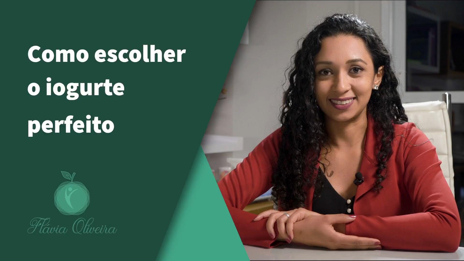 Emagrecimento saudável com Flávia Oliveira - Como Escolher O Iogurte Perfeito.