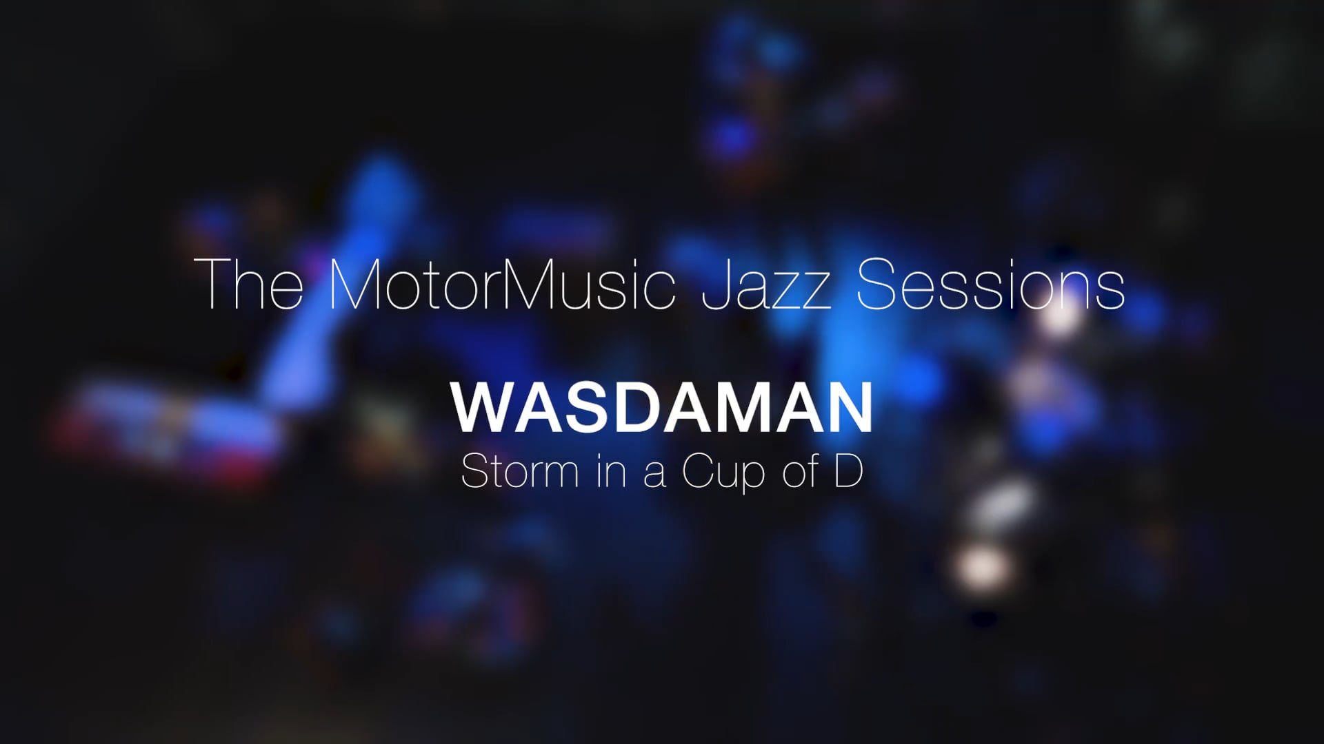 Wasdaman - Storm in a cup of D (Teaser)