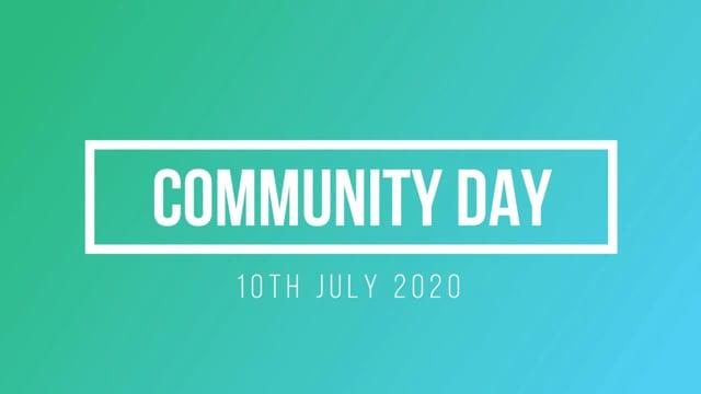 COMMUNITY DAY 2020 - PART THREE