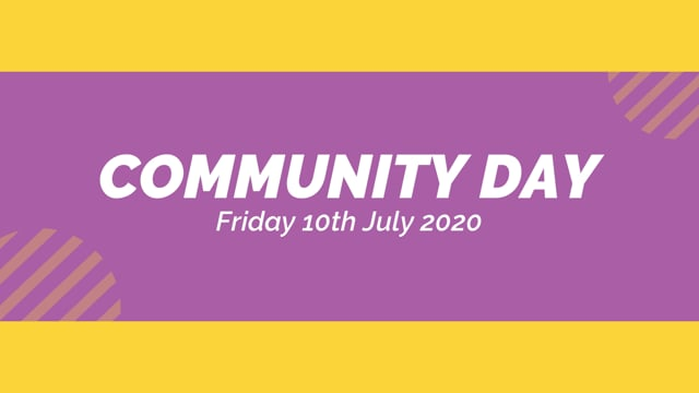 COMMUNITY DAY 2020 - PART FOUR