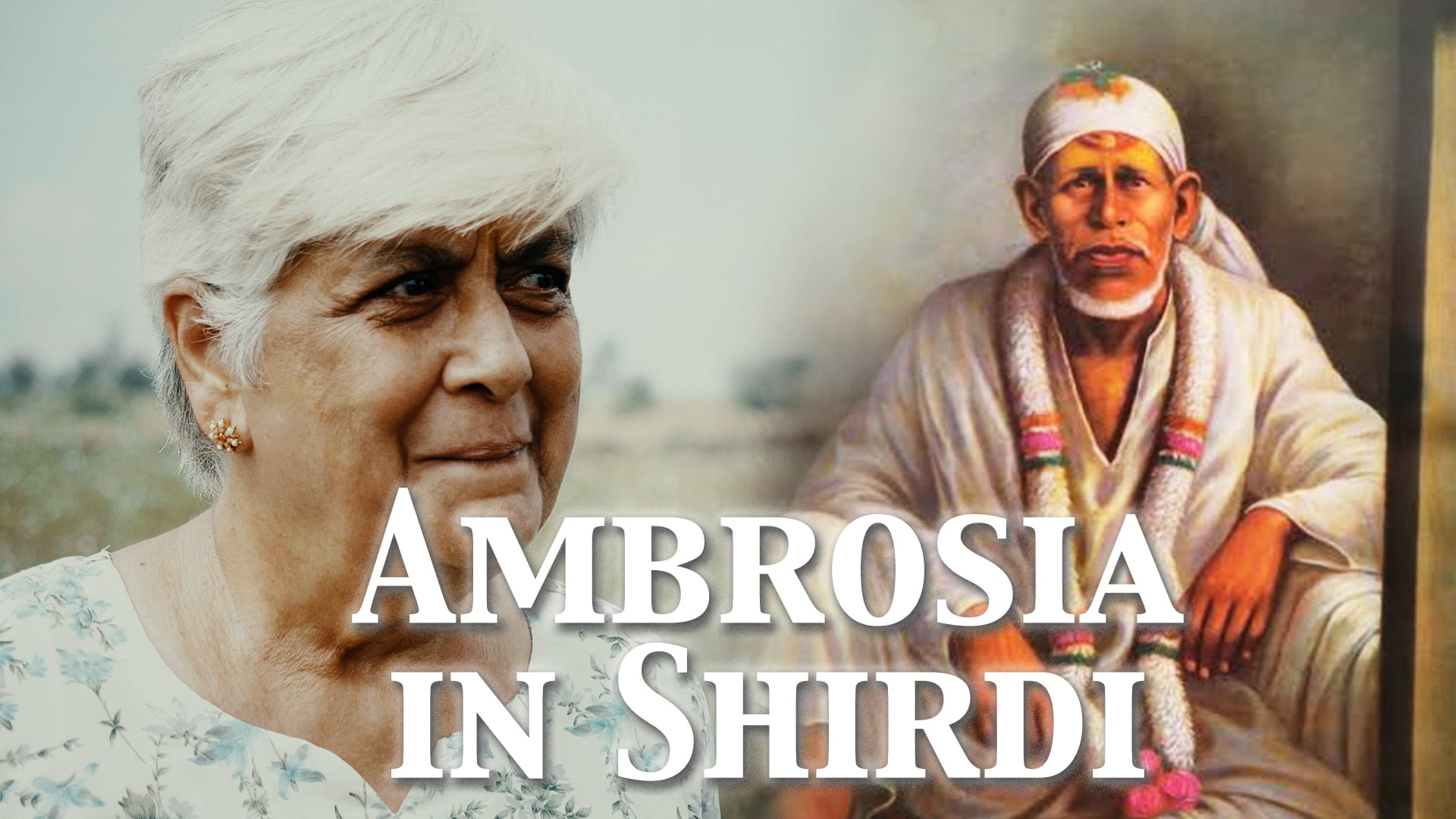 Ambrosia in Shirdi