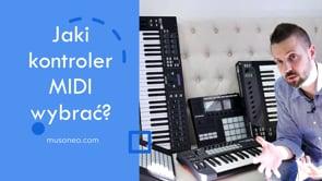 Jaki kontroler MIDI wybrać