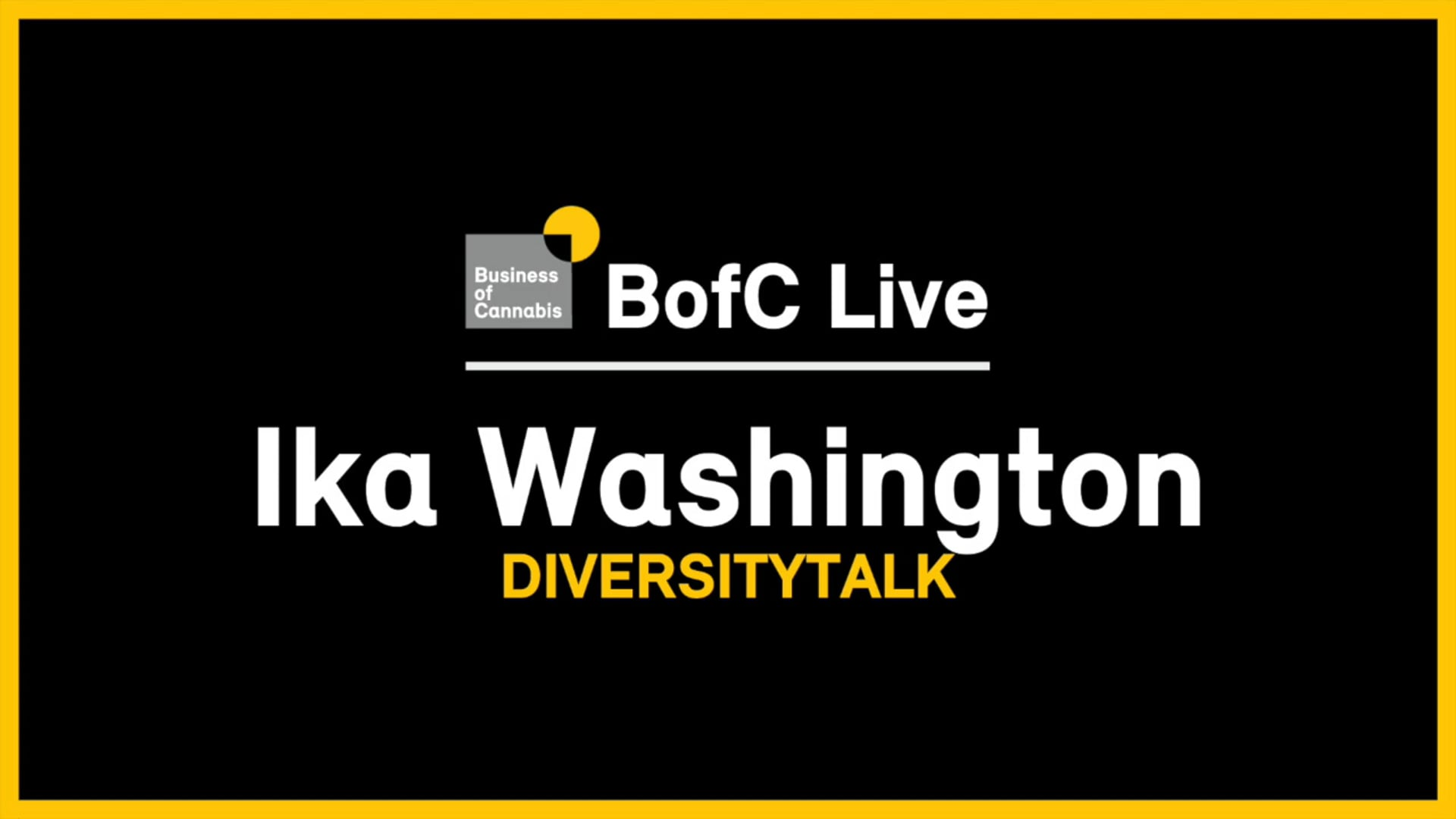 July 14, 2020 | BofC Live with Ika Washington, DiversityTalk