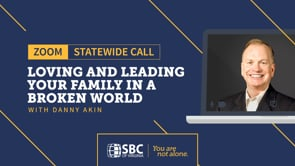 Loving and Leading Your Family in a Broken World with Danny Akin