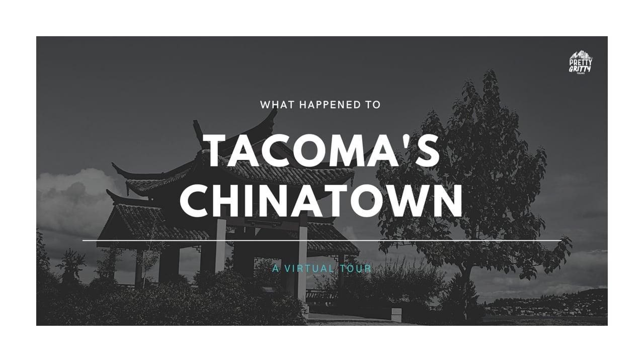 Virtual Tour: Tacoma's Chinatown