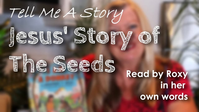 Jesus' Story of The Seeds