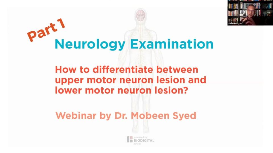 Webinar - Lower Limb Reflexes and Upper Motor Neuron Lesion (Part 1)