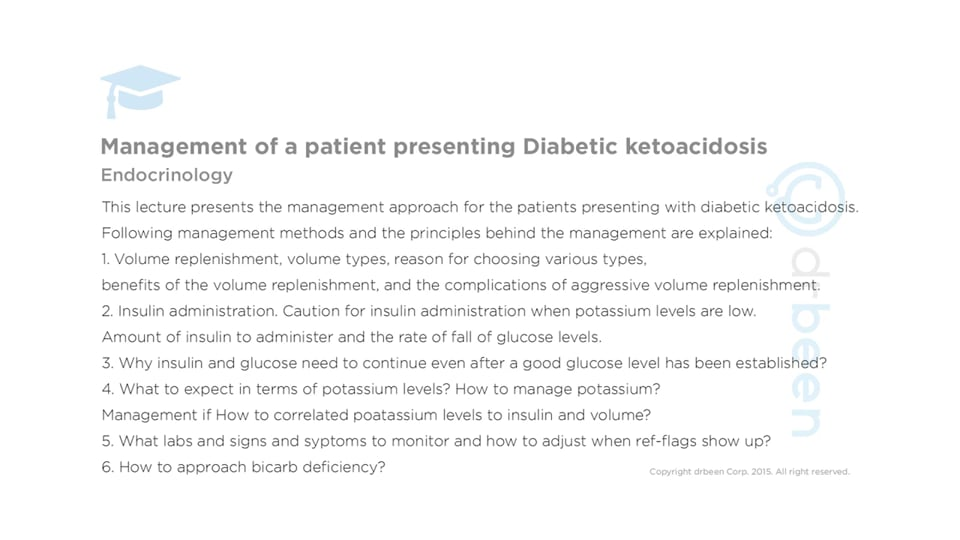 Management of a Patient Presenting with Diabetic Ketoacidosis