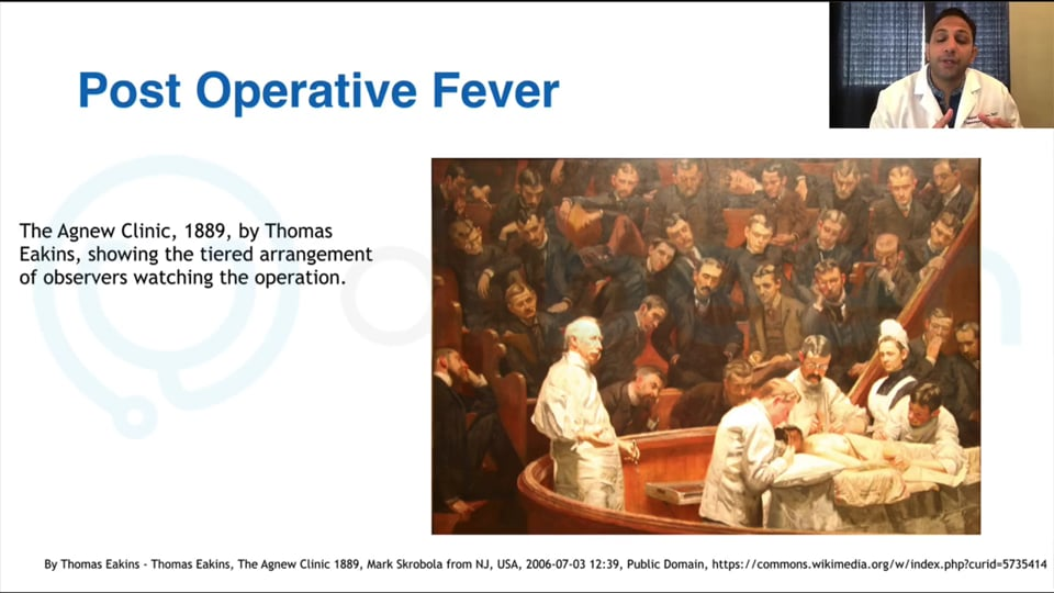 Surgical Interventions:  Clinical Diagnosis and Management of Post-Operative Fever