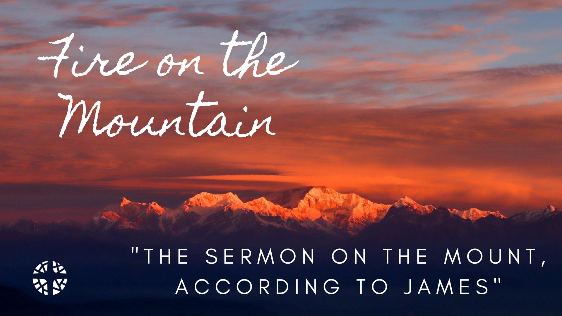 The Sermon on the Mount: According to James --- Scripture & Sermon at 33:08