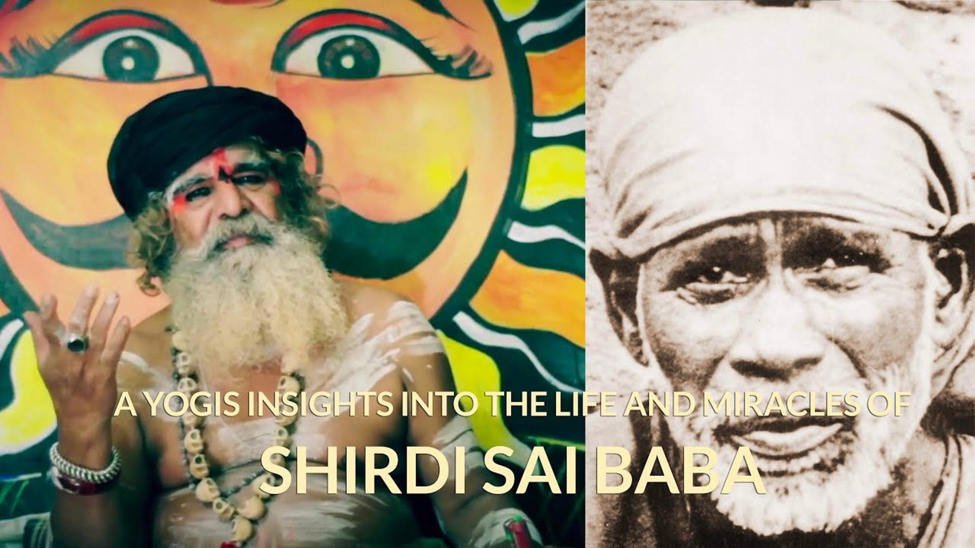 A Yogi's Insights into the Life of Sai Baba