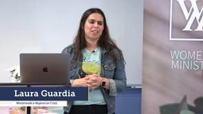 Laura Guardia - Ministrando a Mujeres en Crisis | Enfoque Conferencia De Liderazgo De Mujeres | SBC De Virginia