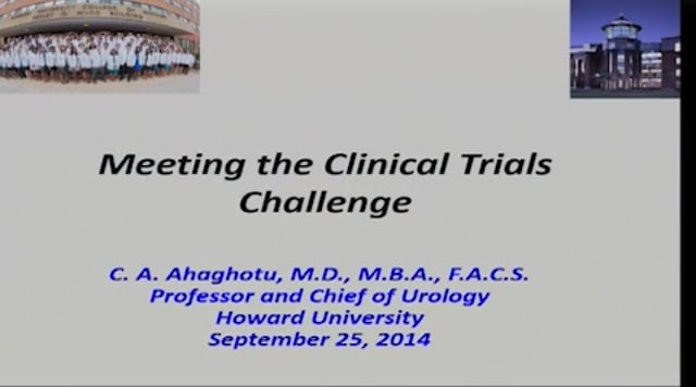 Meeting Clinical Trials Challenge with Dr. Chiledum A. Ahaghotu