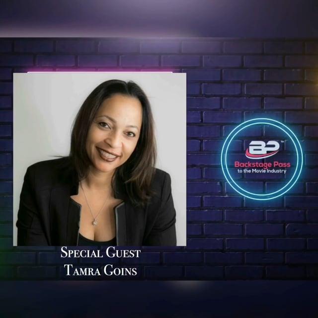 Special Guest, Talent Agent, Tamra Goins