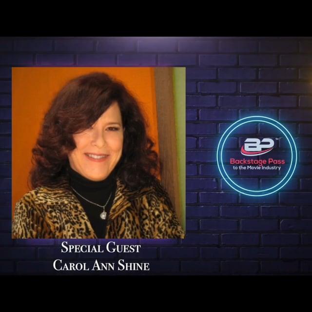 Special Guest, Producer, Carol Ann Shine
