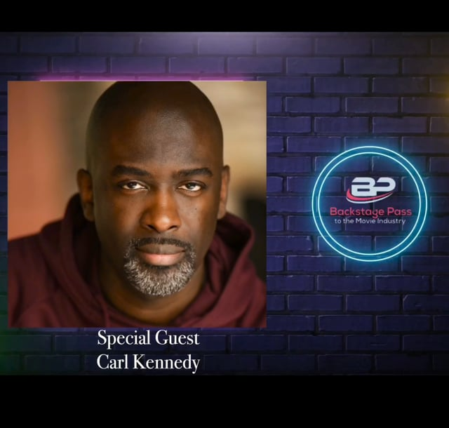 Special Guest, Actor and Acting Coach, Carl Kennedy