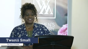 Twanii Small - The Power of Fasting   Focus Women's Leadership Conference   SBC of Virginia