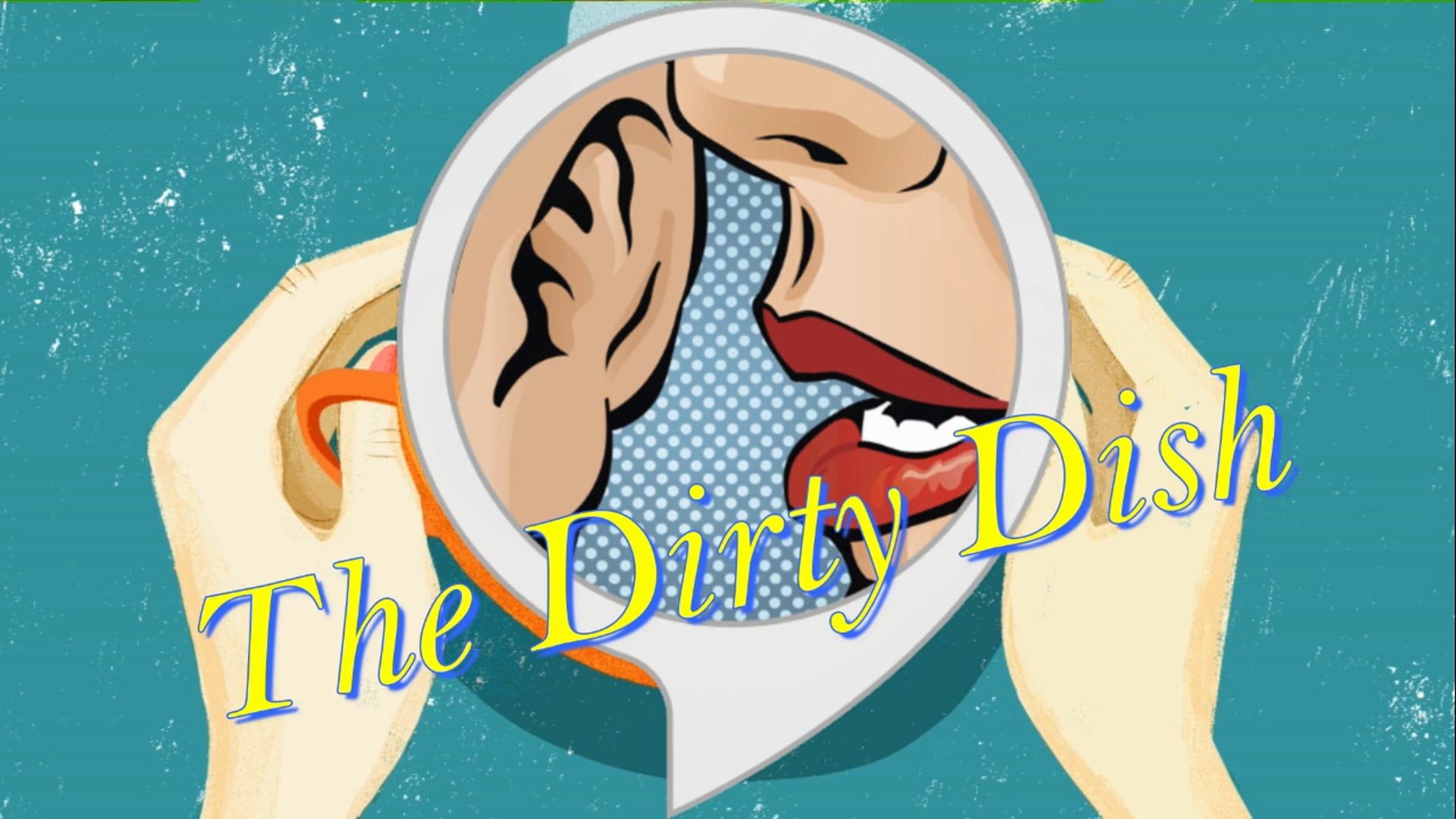 The Dirty Dish - Episode 1