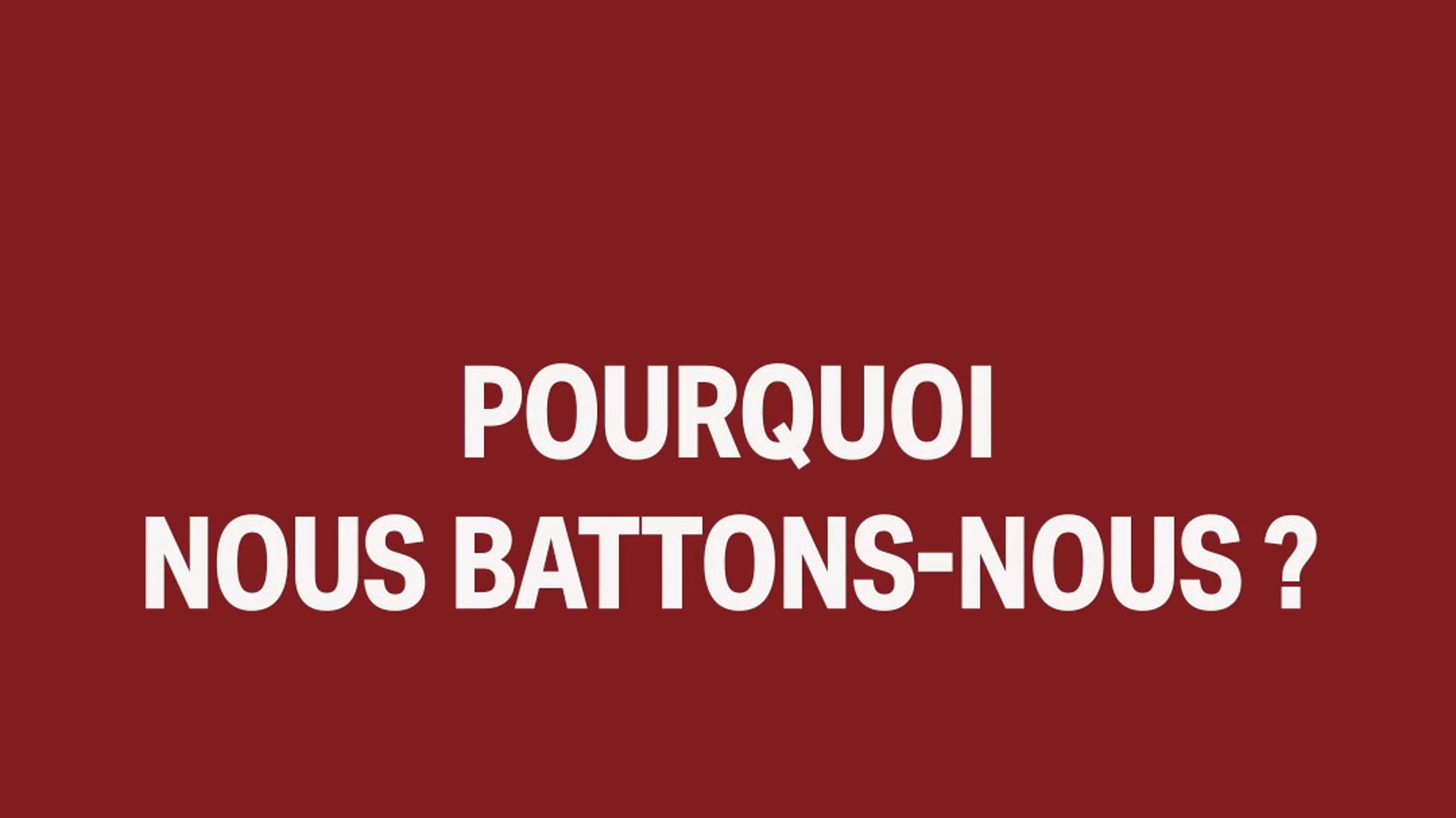 RAMATUELLE 2020 - POURQUOI NOUS BATTONS NOUS