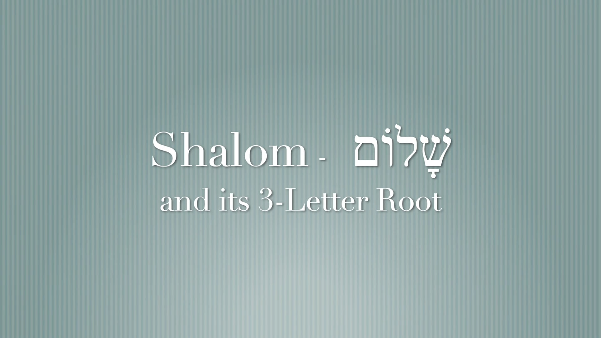 What Shalom really means