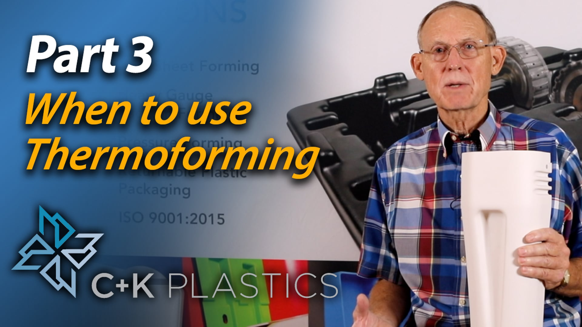 When to use thermoforming