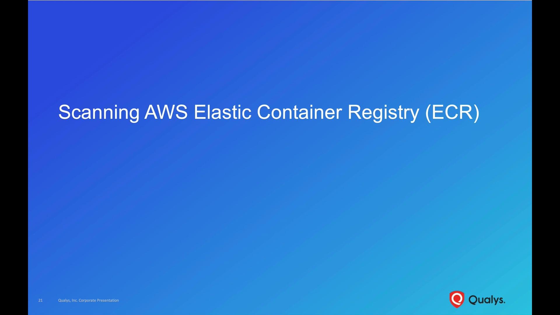 Scanning AWS Elastic Container Registry (ECR)