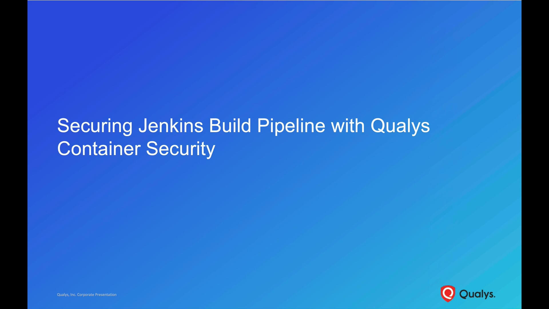 Securing Jenkins Build Pipeline with Qualys Container Security