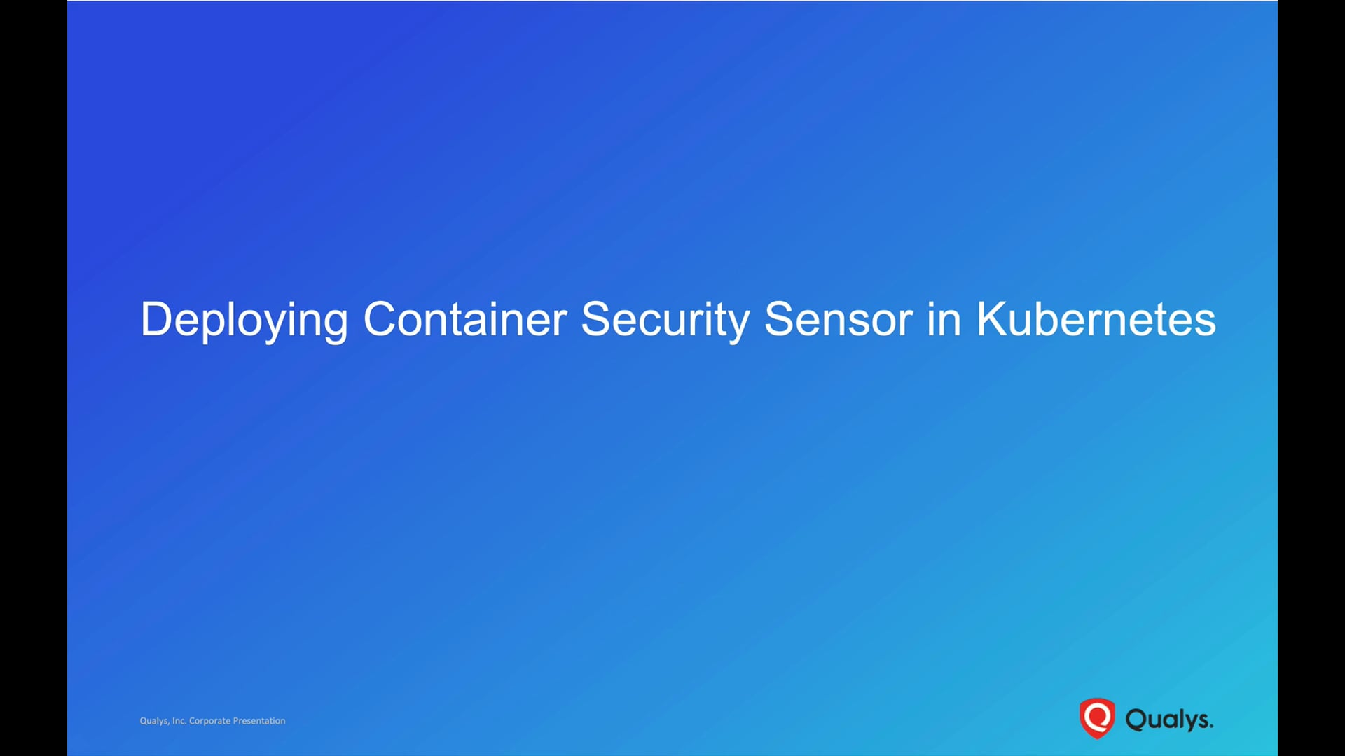 Deploying Container Security Sensor in Kubernetes