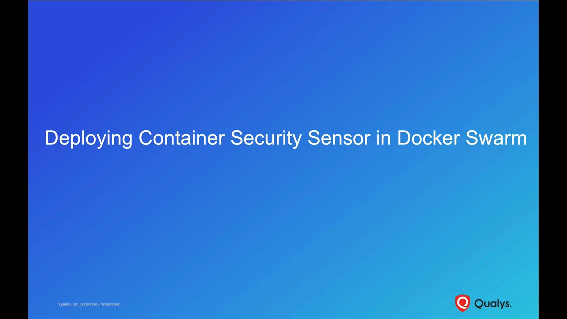 Deploying Container Security Sensor in Docker Swarm