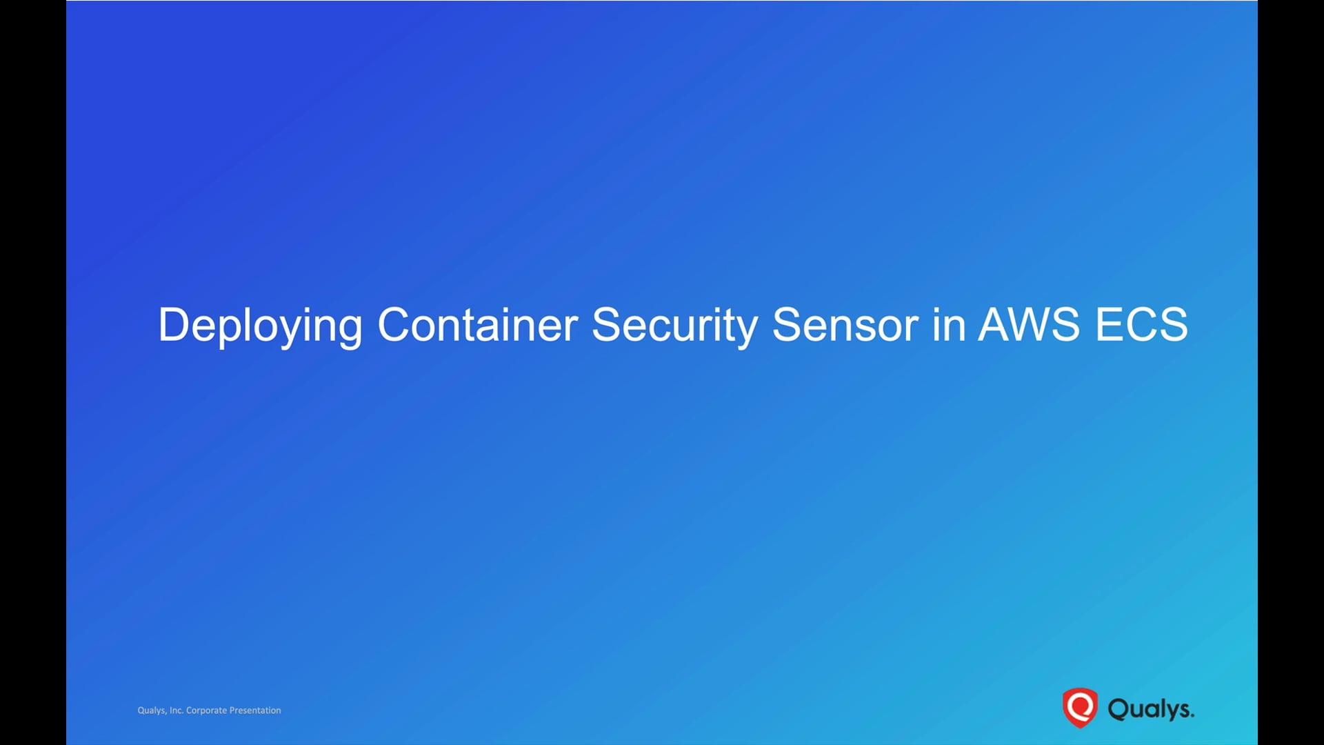 Deploying Container Security Sensor in AWS ECS