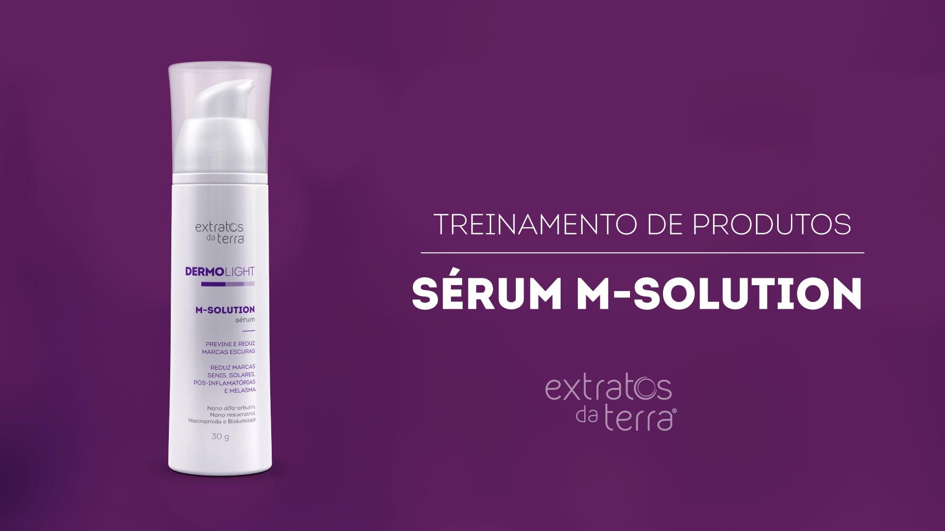Conhecendo o Produto - Sérum M-Solution
